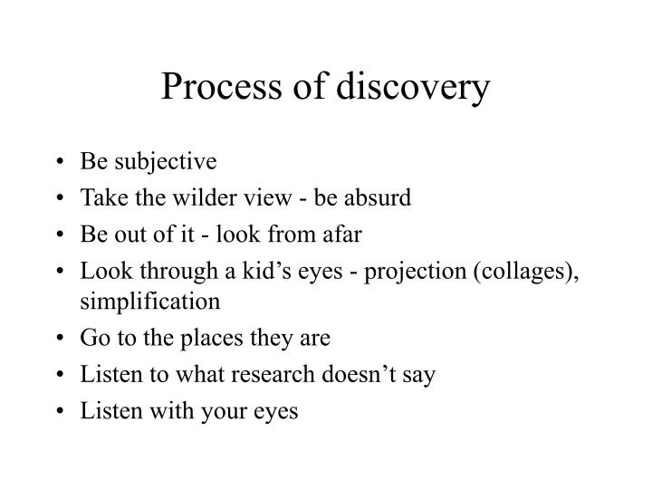 Process of discovery