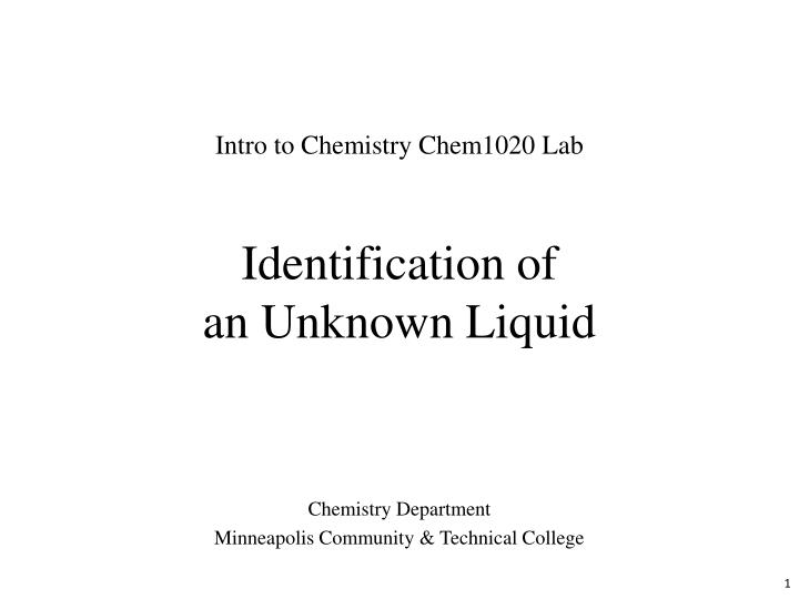 Identification of an unknown liquid