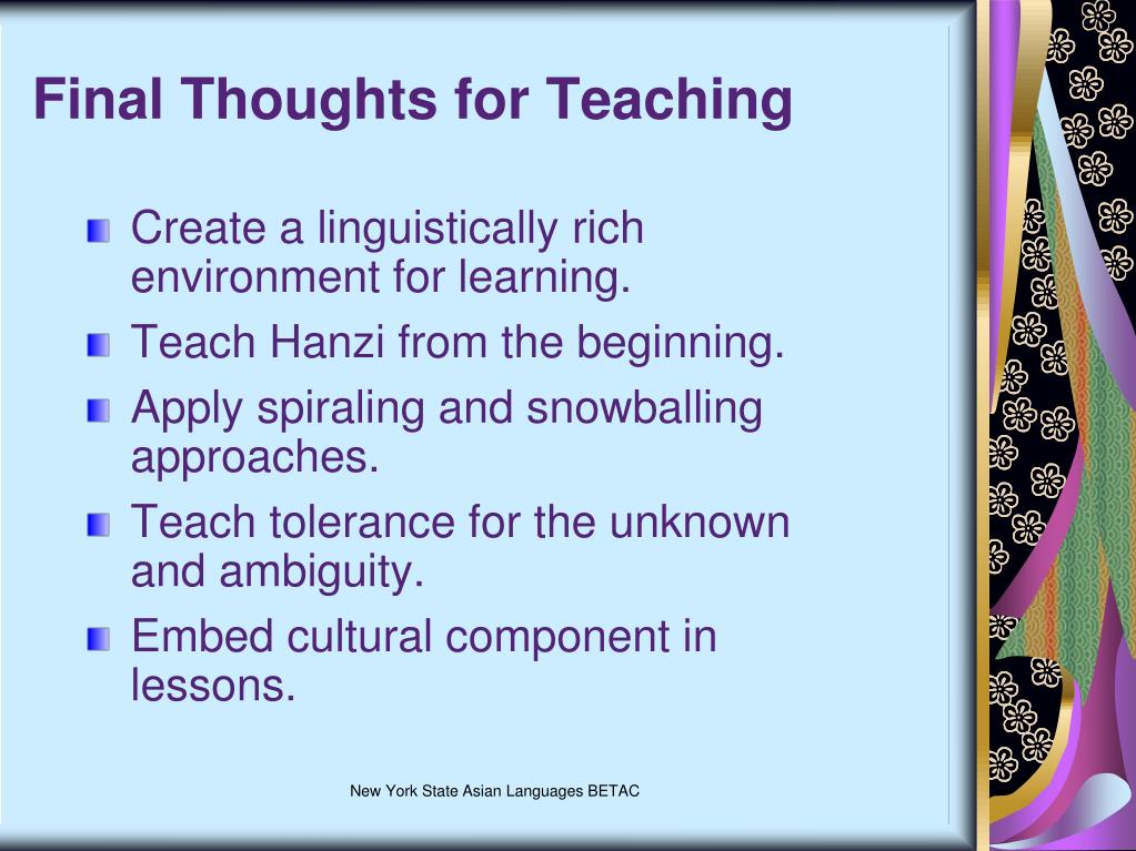 Final Thoughts for Teaching
