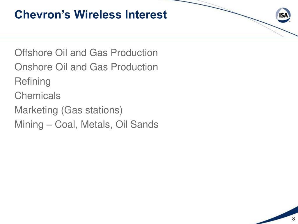 Chevron's Wireless Interest