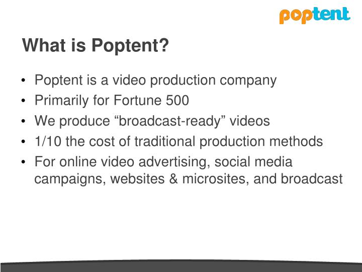 What is poptent