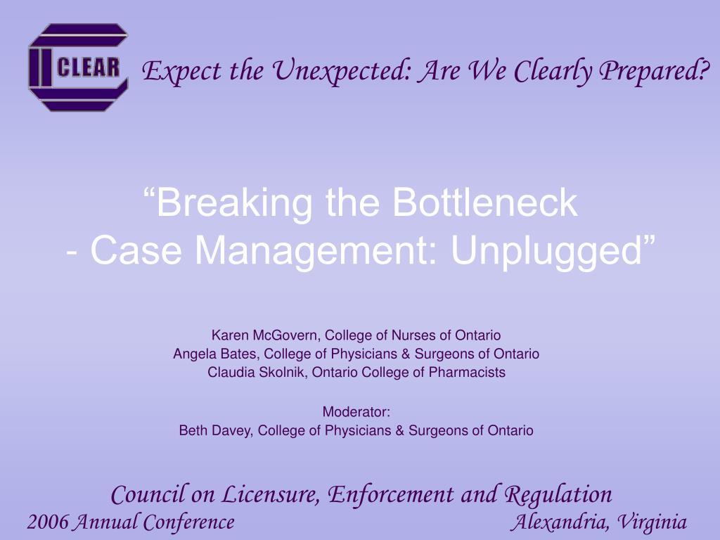 breaking the bottleneck case management unplugged l.