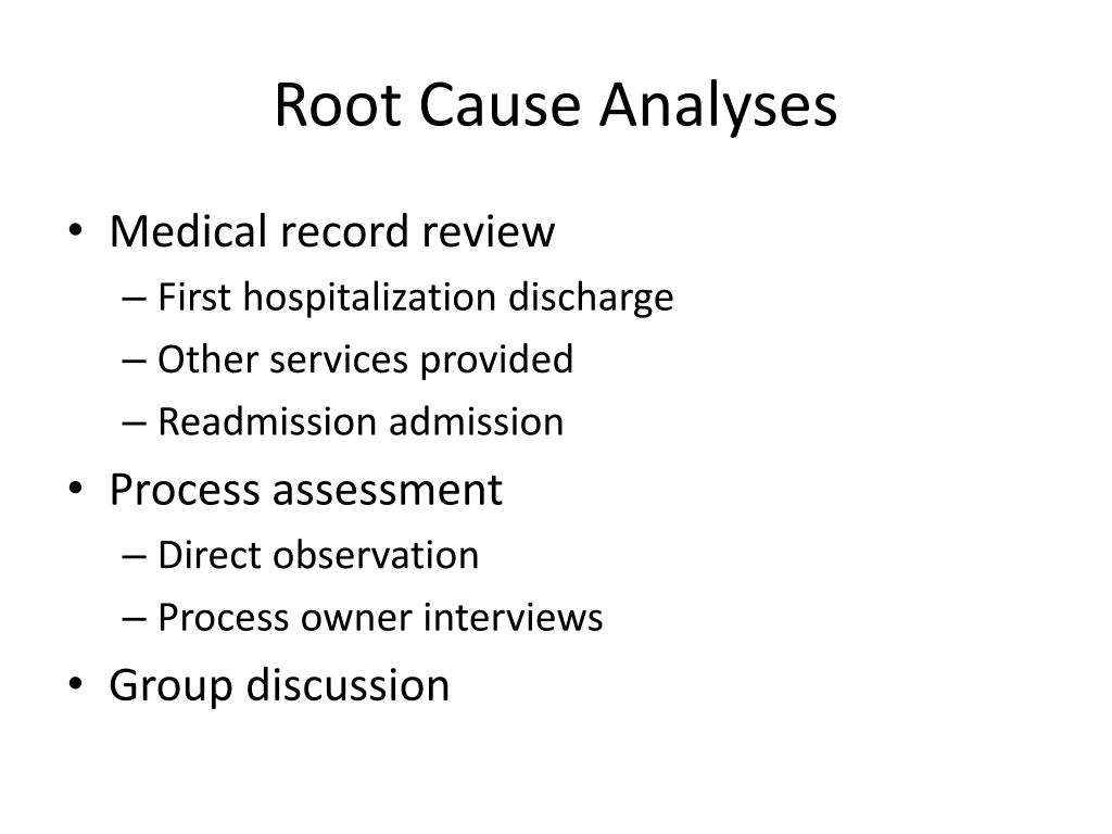 Root Cause Analyses