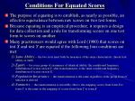 conditions for equated scores