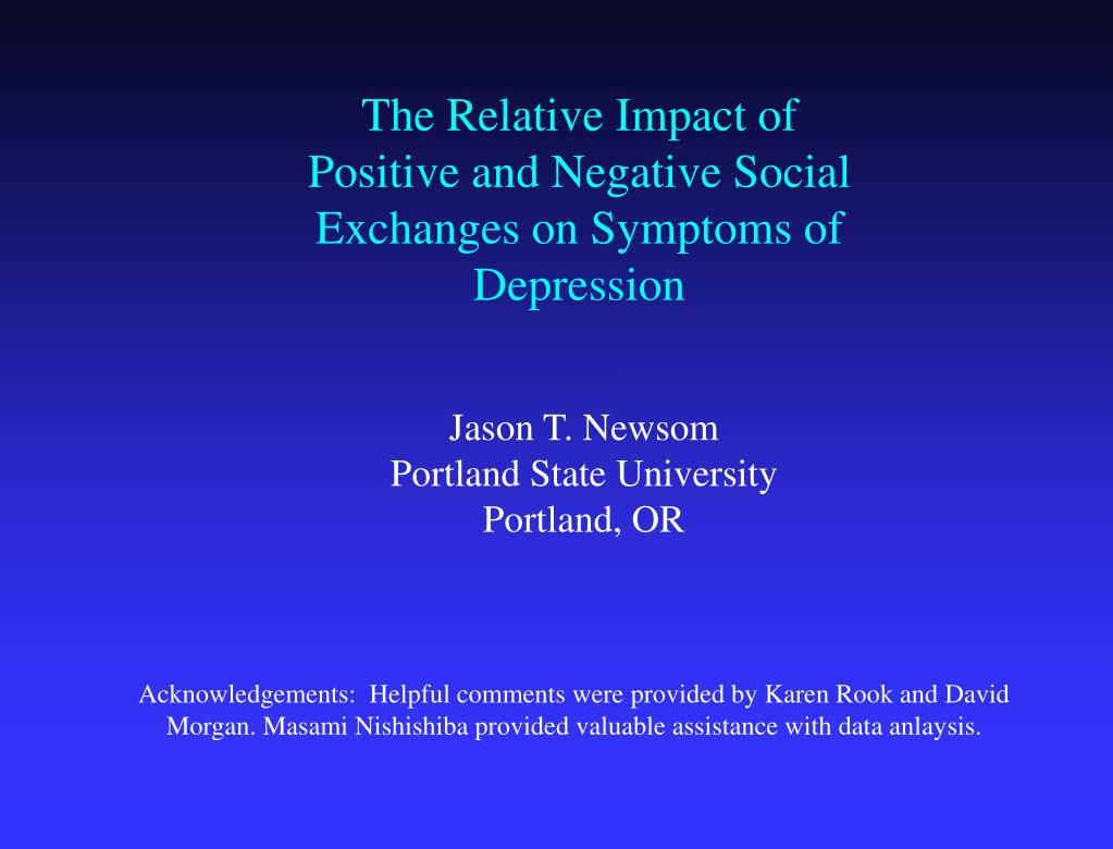 The Relative Impact of Positive and Negative Social Exchanges on Symptoms of Depression