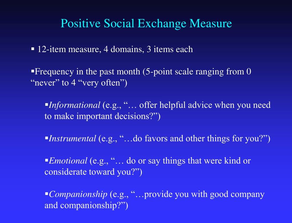 Positive Social Exchange Measure