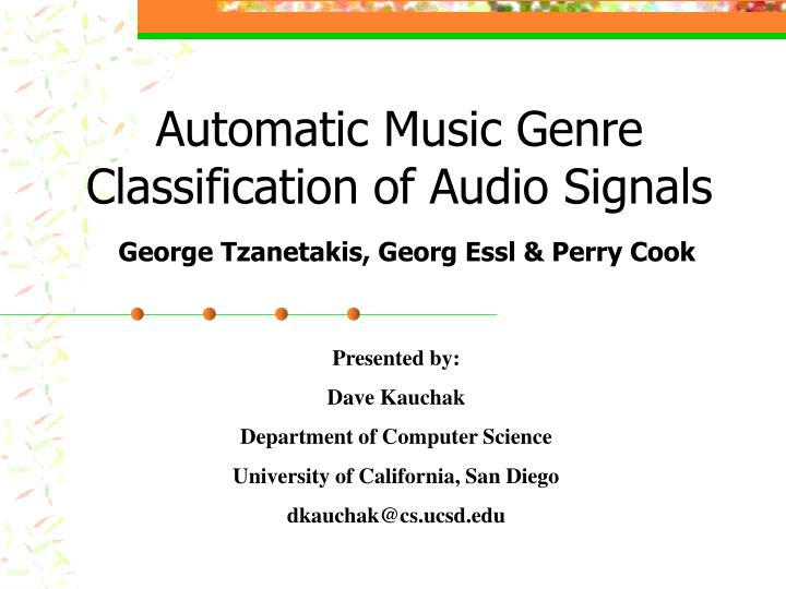automatic music genre classification of audio signals george tzanetakis georg essl perry cook n.