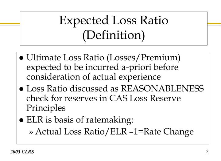 Expected loss ratio definition