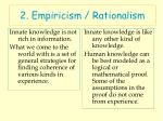 2 empiricism rationalism