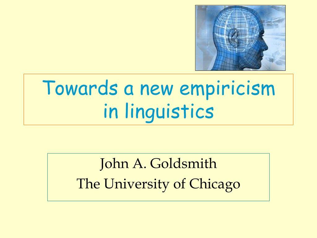 towards a new empiricism in linguistics l.
