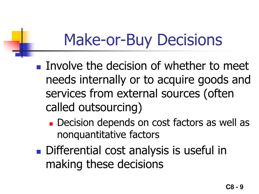 Make-or-Buy Decisions