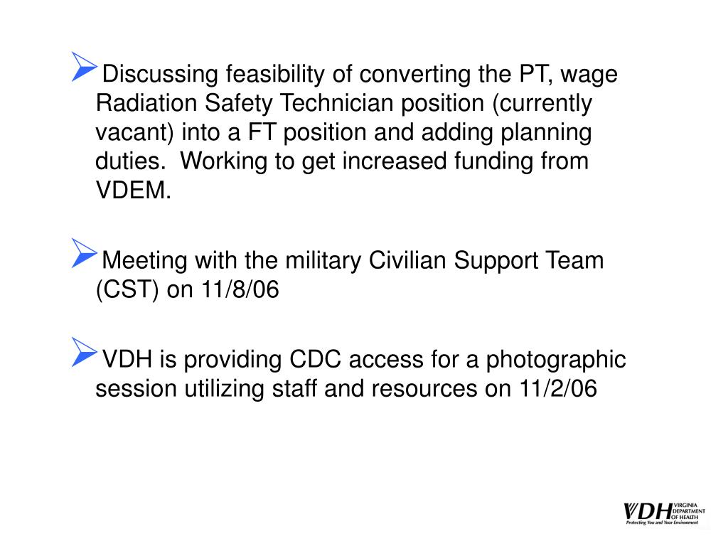 Discussing feasibility of converting the PT, wage Radiation Safety Technician position (currently vacant) into a FT position and adding planning duties.