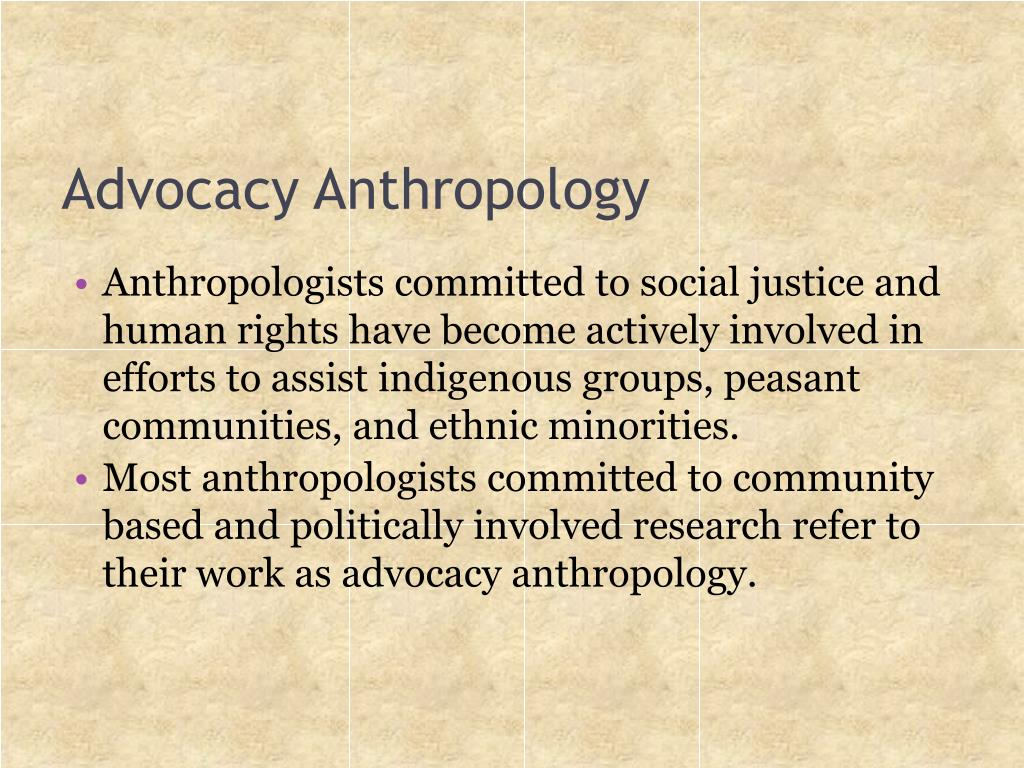 Advocacy Anthropology