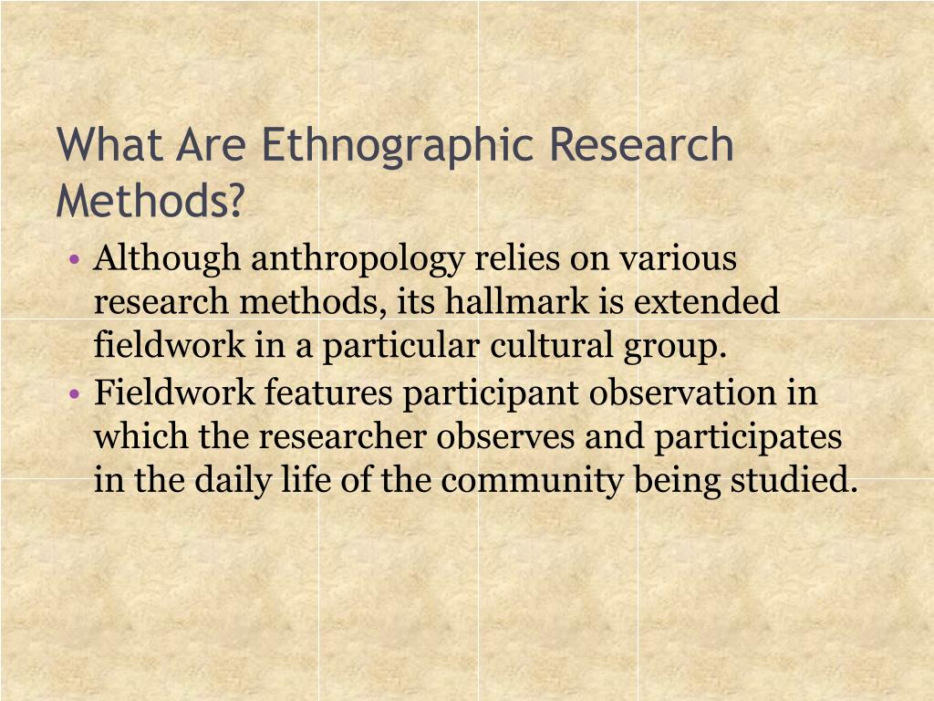 What Are Ethnographic Research Methods?