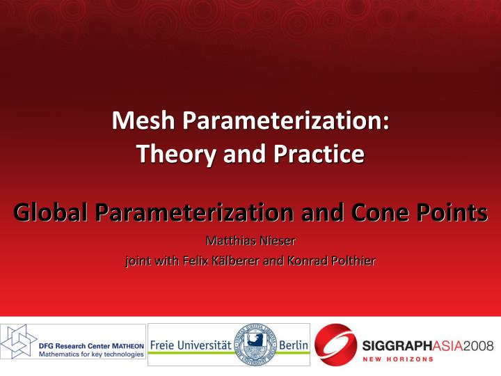 Mesh parameterization theory and practice