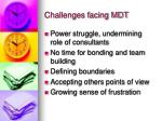 challenges facing mdt