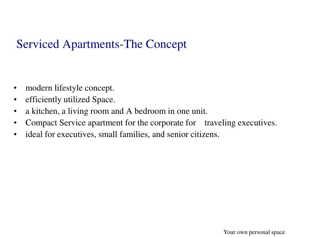 Serviced Apartments-The Concept