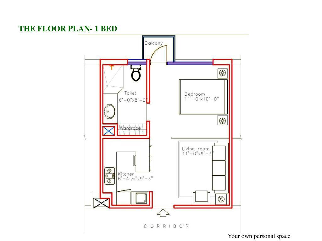THE FLOOR PLAN- 1 BED