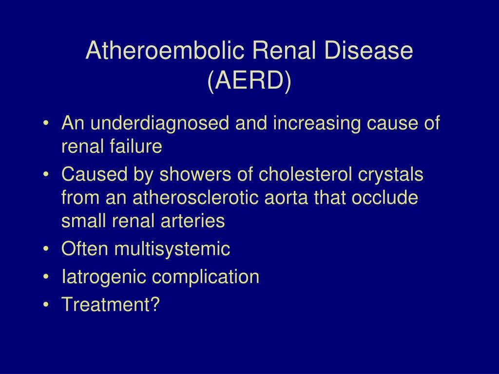 Atheroembolic Renal Disease (AERD)