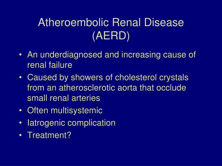 Atheroembolic renal disease aerd