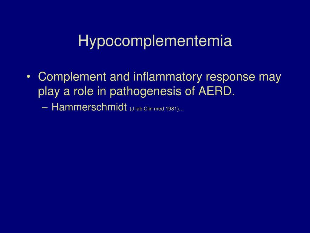 Hypocomplementemia