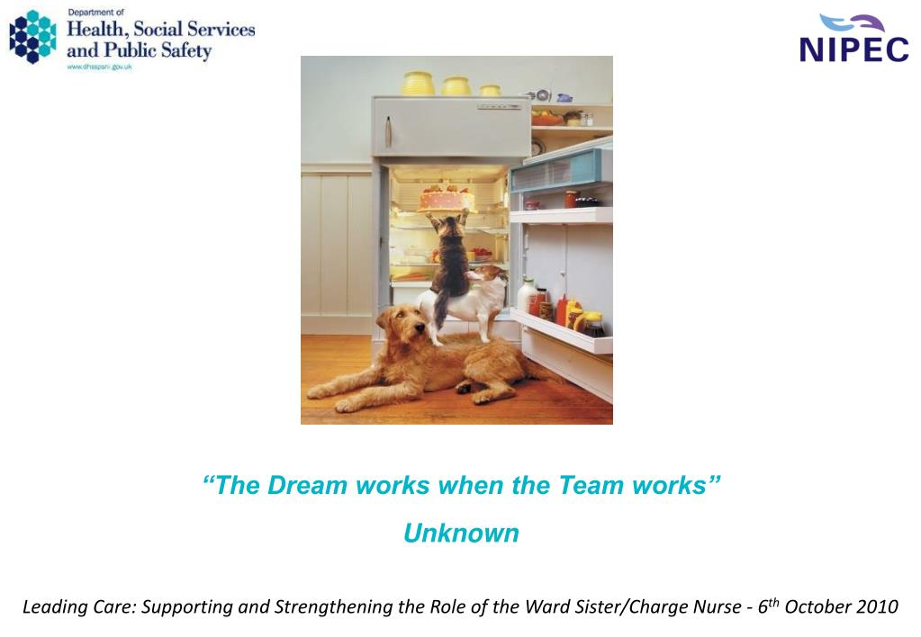 """""""The Dream works when the Team works"""""""