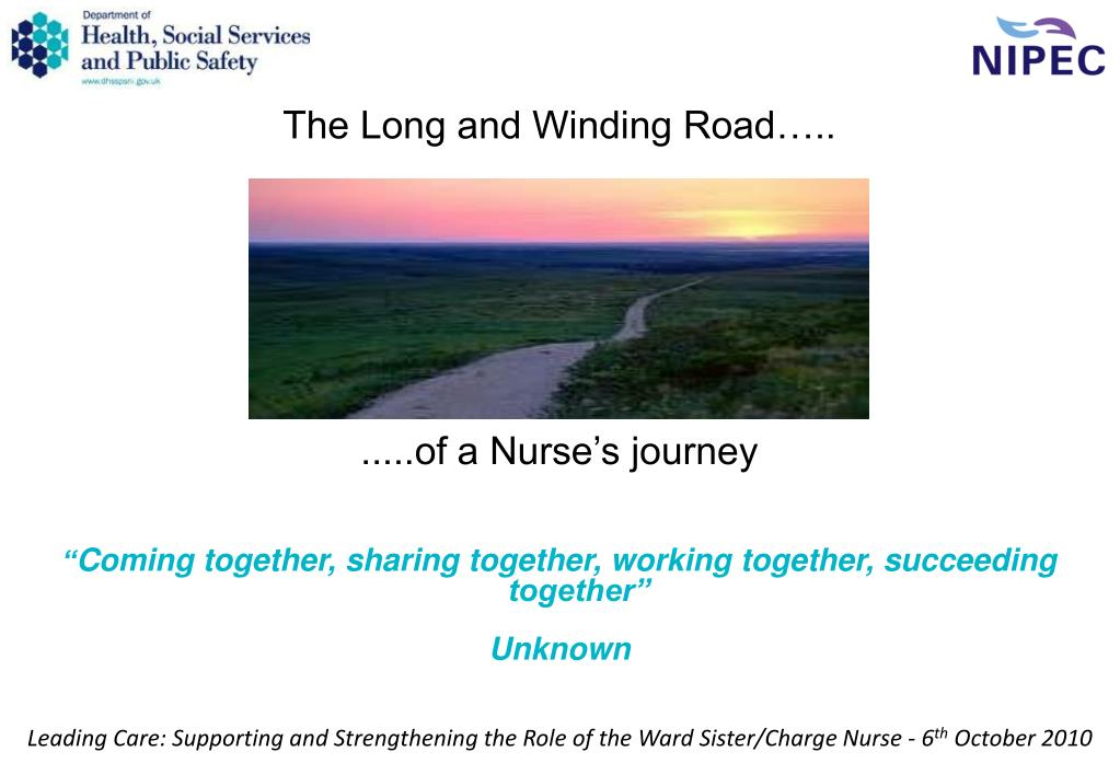 The Long and Winding Road…..