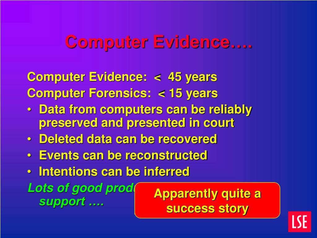 Computer Evidence….