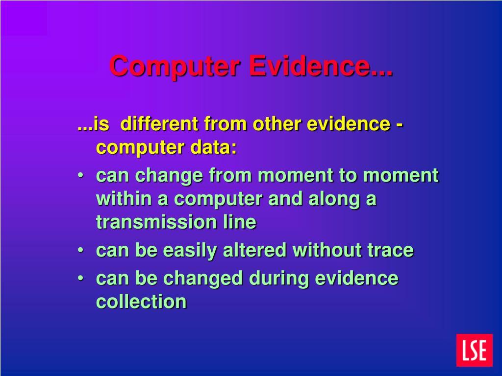 Computer Evidence...