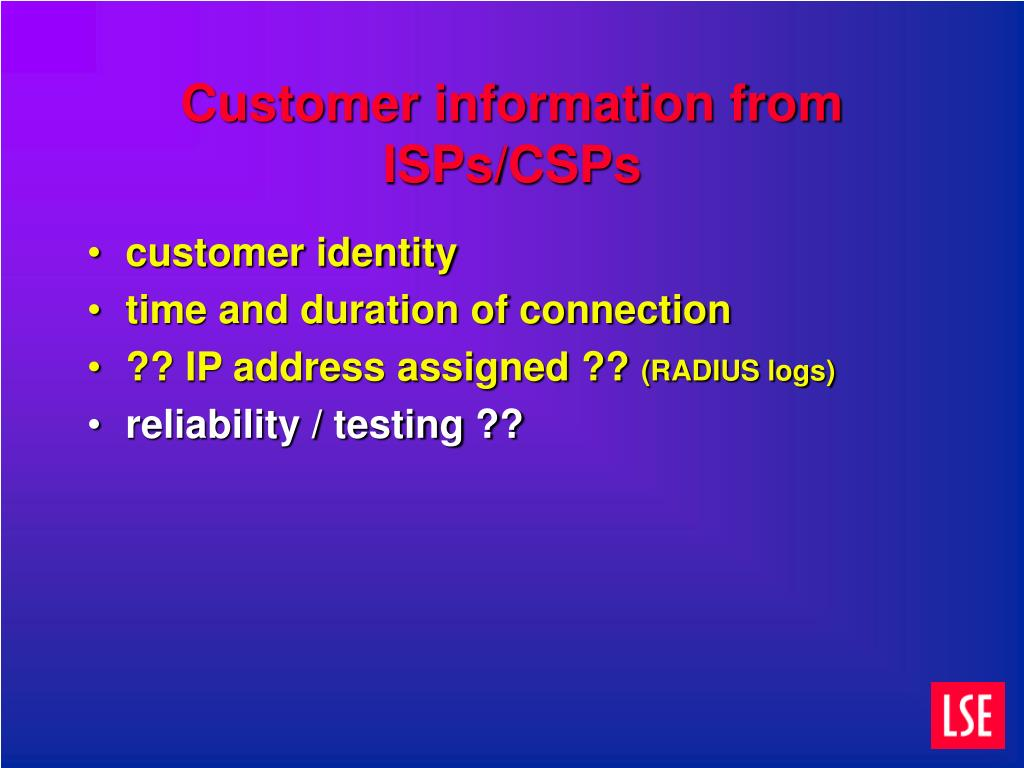Customer information from ISPs/CSPs