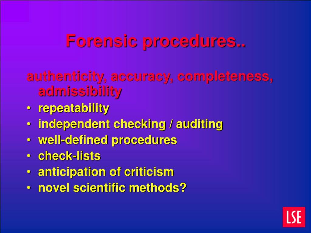 Forensic procedures..