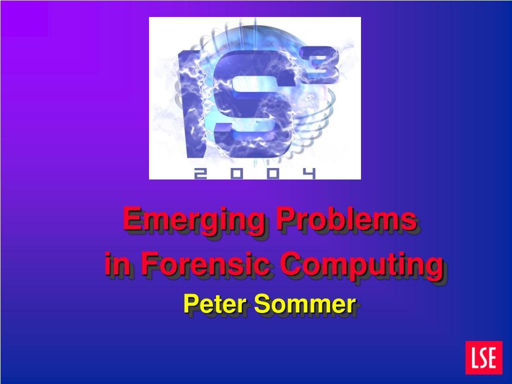 Emerging Problems