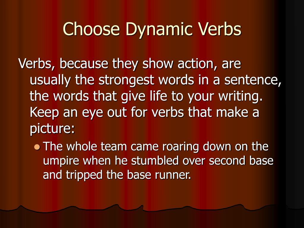 Choose Dynamic Verbs