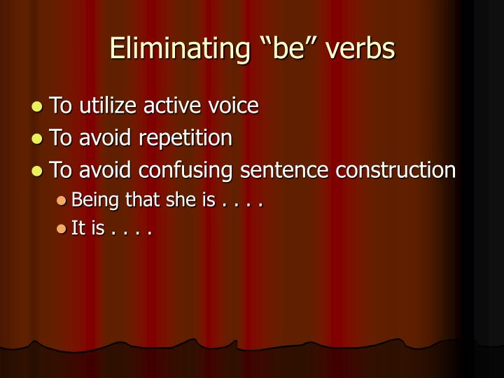 Eliminating be verbs