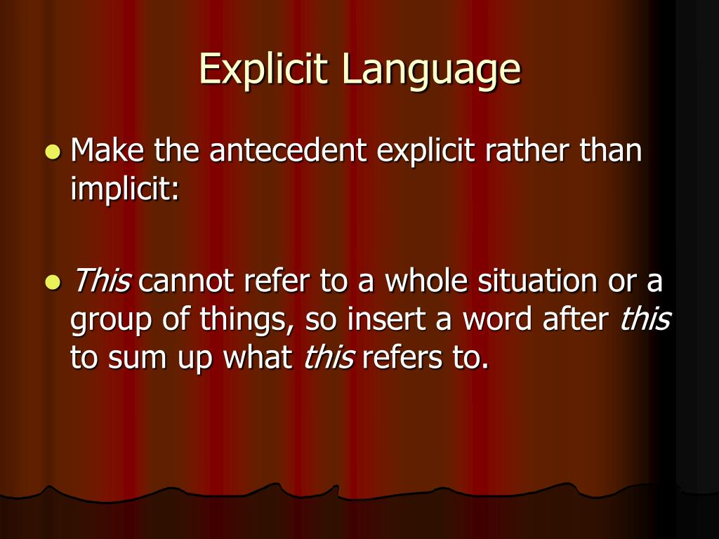Explicit Language