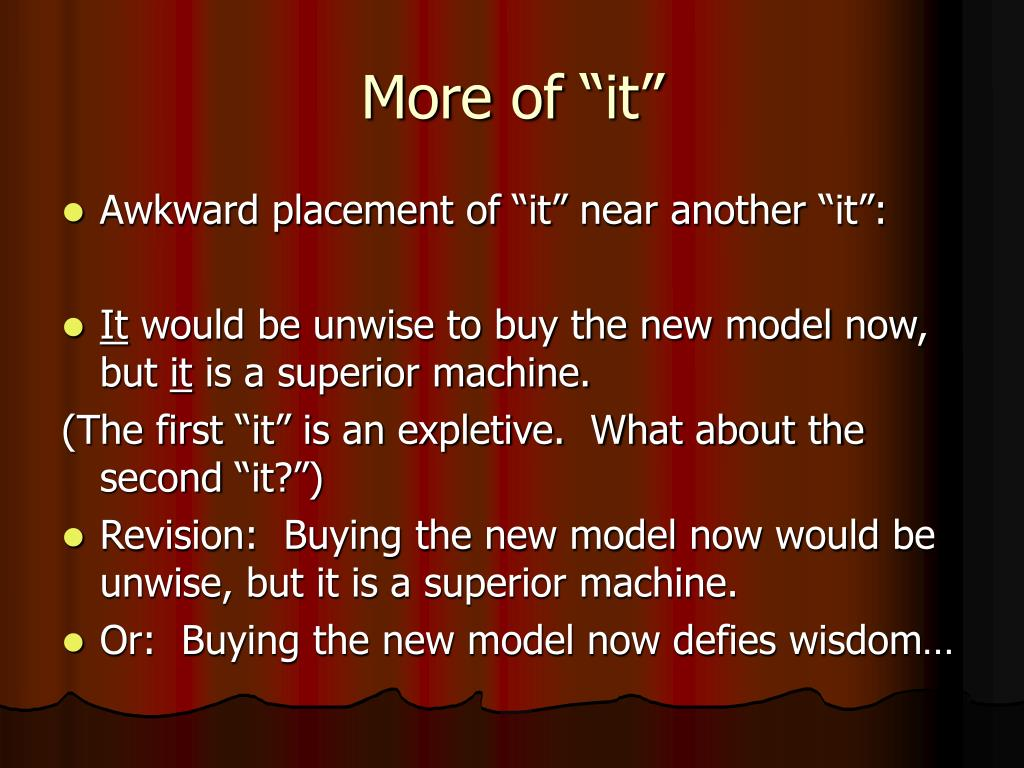 """More of """"it"""""""