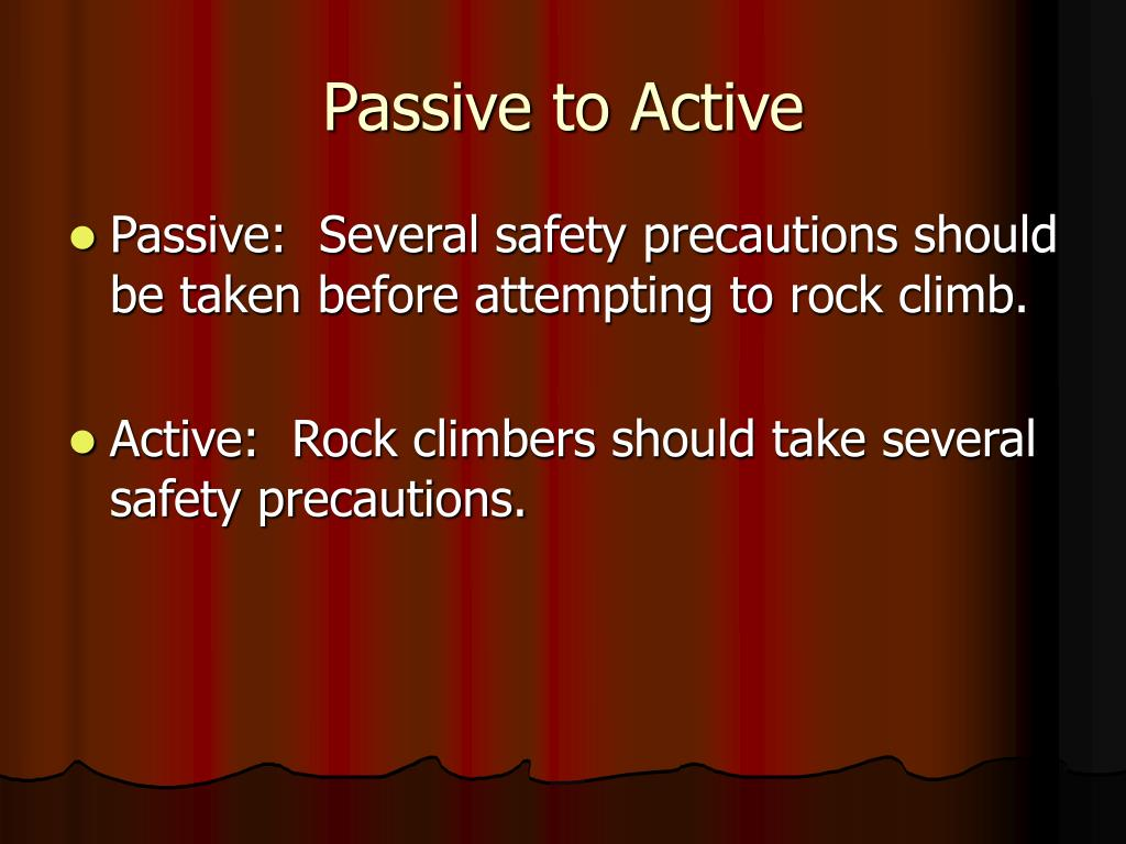 Passive to Active