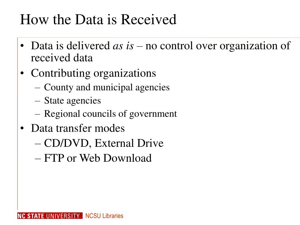 How the Data is Received