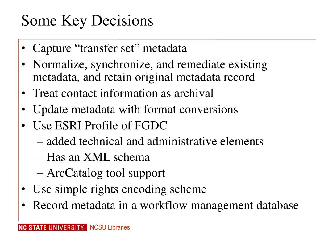 Some Key Decisions