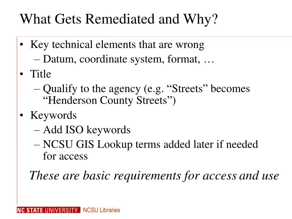 What Gets Remediated and Why?