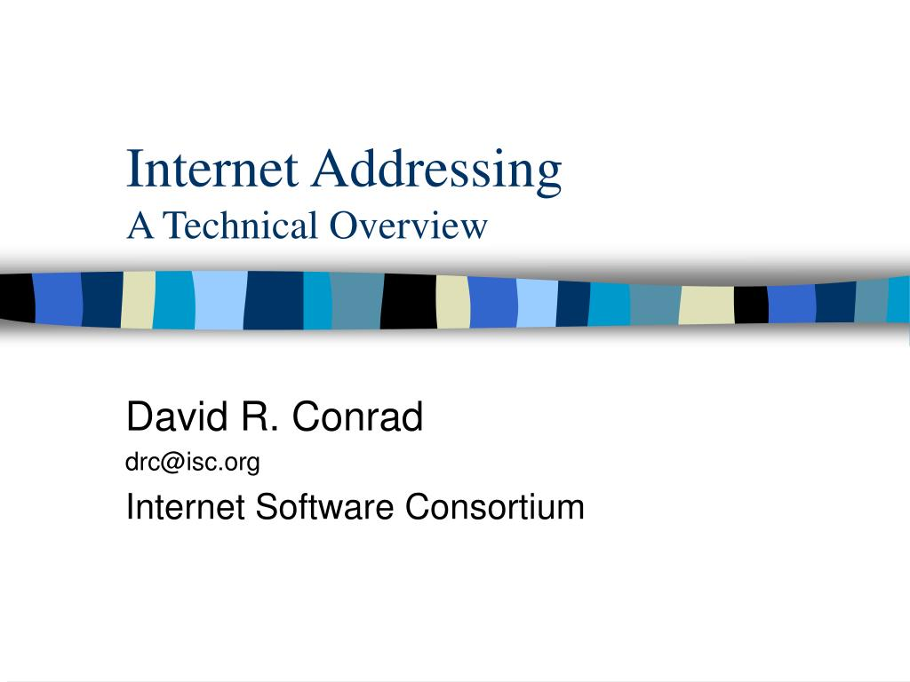 internet addressing a technical overview l.