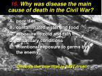 15 why was disease the main cause of death in the civil war