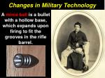 changes in military technology30