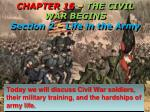 chapter 16 the civil war begins section 2 life in the army