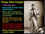 those who fought