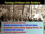 turning civilians into soldiers