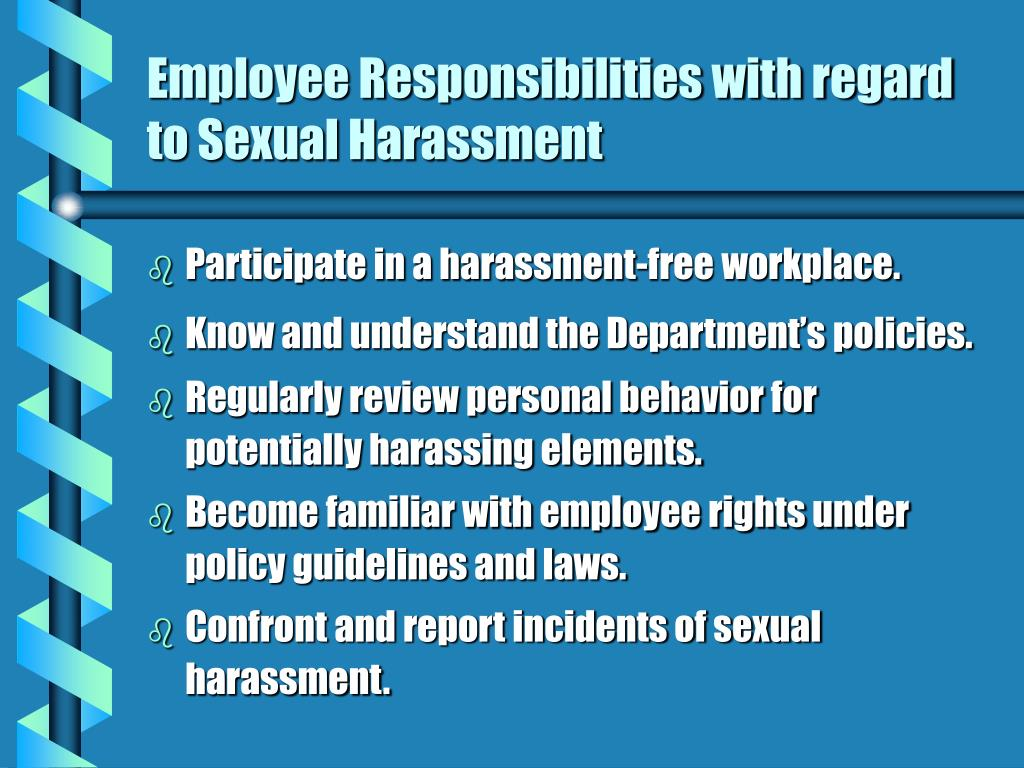 Employee Responsibilities with regard to Sexual Harassment