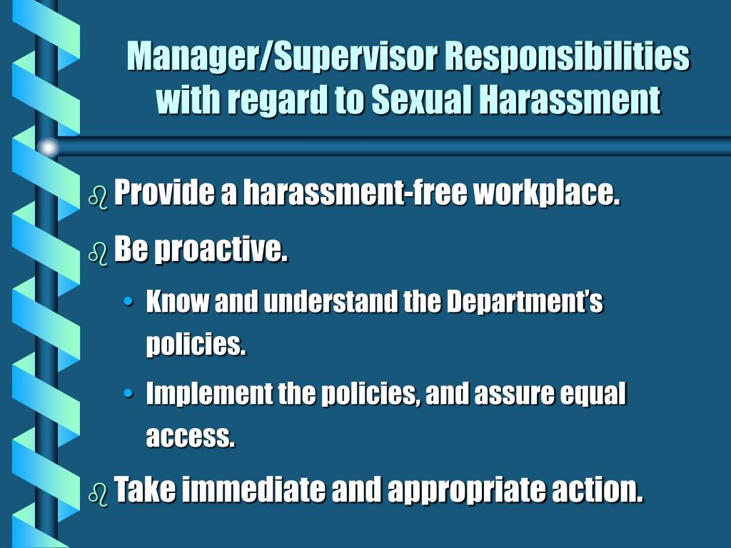 Manager/Supervisor Responsibilities with regard to Sexual Harassment