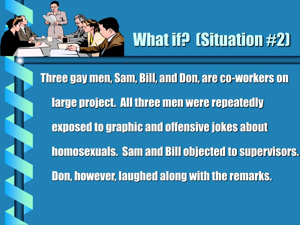 What if?  (Situation #2)