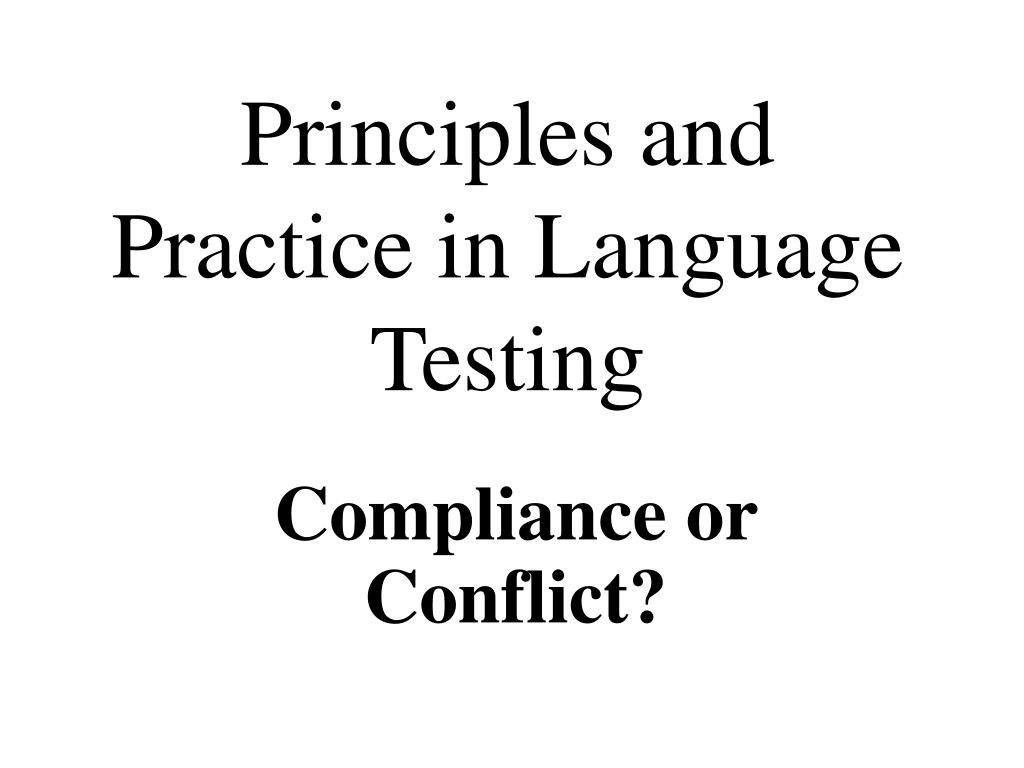principles and practice in language testing l.